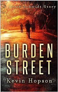 Burden Street (Jacob Schmidt Series)