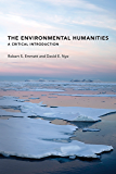 The Environmental Humanities: A Critical Introduction (The MIT Press)