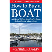 How to Buy a Boat: 75 Critical Things You Need to Know Before Buying a Powerboat...