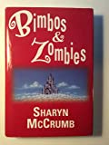Bimbos & Zombies : Bimbos of the Death Sun / Zombies of the Gene Pool