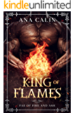 King of Flames (Fae of Fire and Ash Book 1)