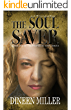 The Soul Saver (Prophetic Arts Series Book 1)