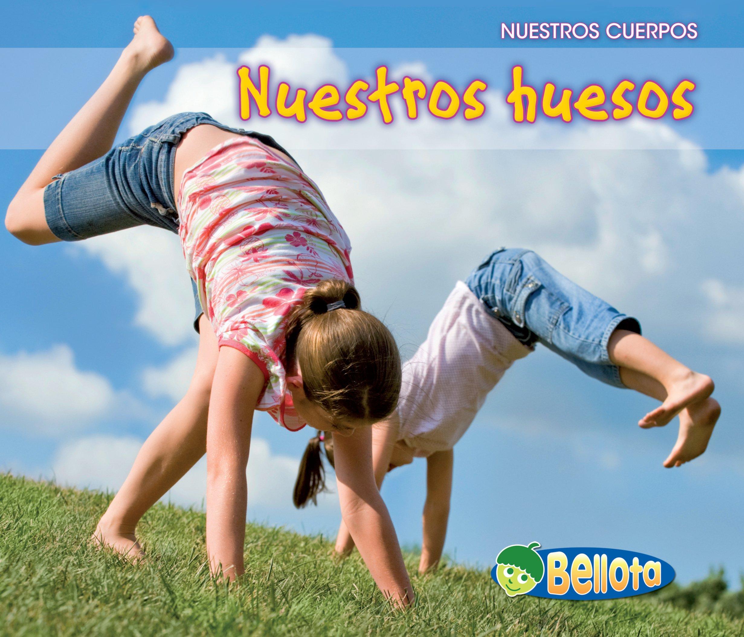 Nuestros huesos (Nuestros cuerpos) (Spanish Edition) by Brand: Heinemann