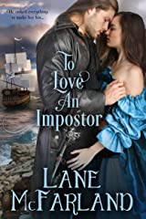 To Love An Impostor Kindle Edition