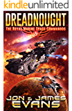 Dreadnought (The Royal Marine Space Commandos Book 5)