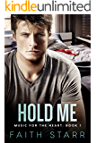 Hold Me: Music For The Heart - Book One