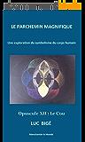 Le Parchemin Magnifique, opusculle XII : Le Cou: Une exploration du symbolisme du corps humain