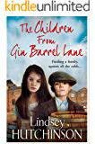 The Children from Gin Barrel Lane: A heartwarming family saga from top 10 bestseller Lindsey Hutchinson