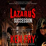 The Lazarus Succession: A Historical Mystery Thriller