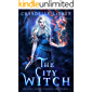 The City Witch (The Coven: School of Magical Arts Novella Book 1)