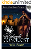 Midnight Conquest (Bonded By Blood Vampire Chronicles Book 1) (English Edition)