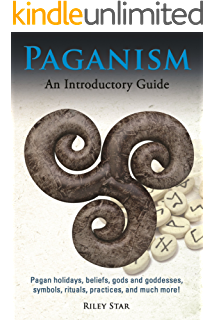 Amazon paganism a beginners guide to paganism ebook sarah paganism pagan holidays beliefs gods and goddesses symbols rituals practices fandeluxe Image collections