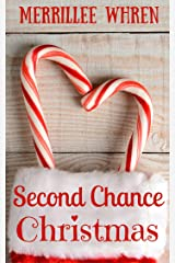 Second Chance Christmas: Sweet Christmas Novella Kindle Edition