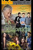 La Risposta: The Answer (A Tuscan Legacy Book 9) (English Edition)