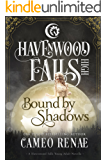 Bound by Shadows (Havenwood Falls High Book 6)