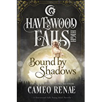 Bound by Shadows (Havenwood Falls High Book 6) (English Edition)