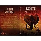Death Seeking Immortal