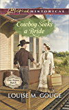 Cowboy Seeks a Bride (Four Stones Ranch)