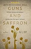 Guns and Saffron