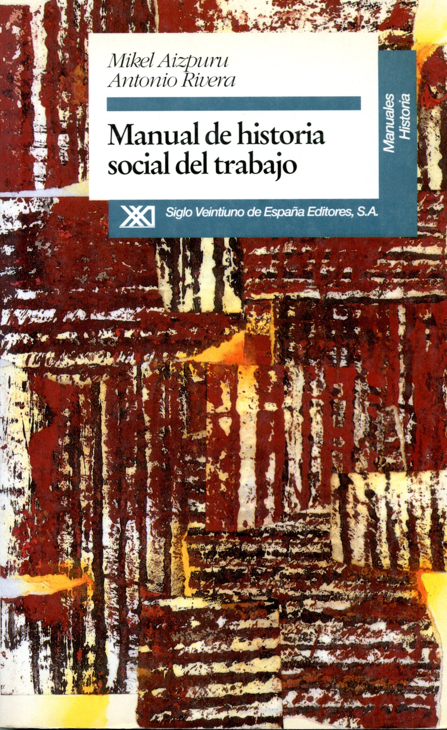 Manual de historia social del trabajo Manuales de historia: Amazon ...