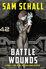 Battle Wounds (Honor and Duty) Kindle Edition