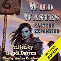 Wild Wastes: Eastern Expansion