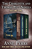 The Charlotte and Thomas Pitt Novels Volume One: The Cater Street Hangman, Callander Square, and Paragon Walk