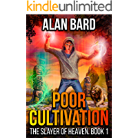 Poor Cultivation (The Slayer of Heaven Book 1): A LitRPG Wuxia Series