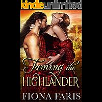 Taming the Highlander: Scottish Medieval Highlander Romance Novel