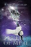 Myths of Mish (Fairytale Galaxy Chronicles Book 2)