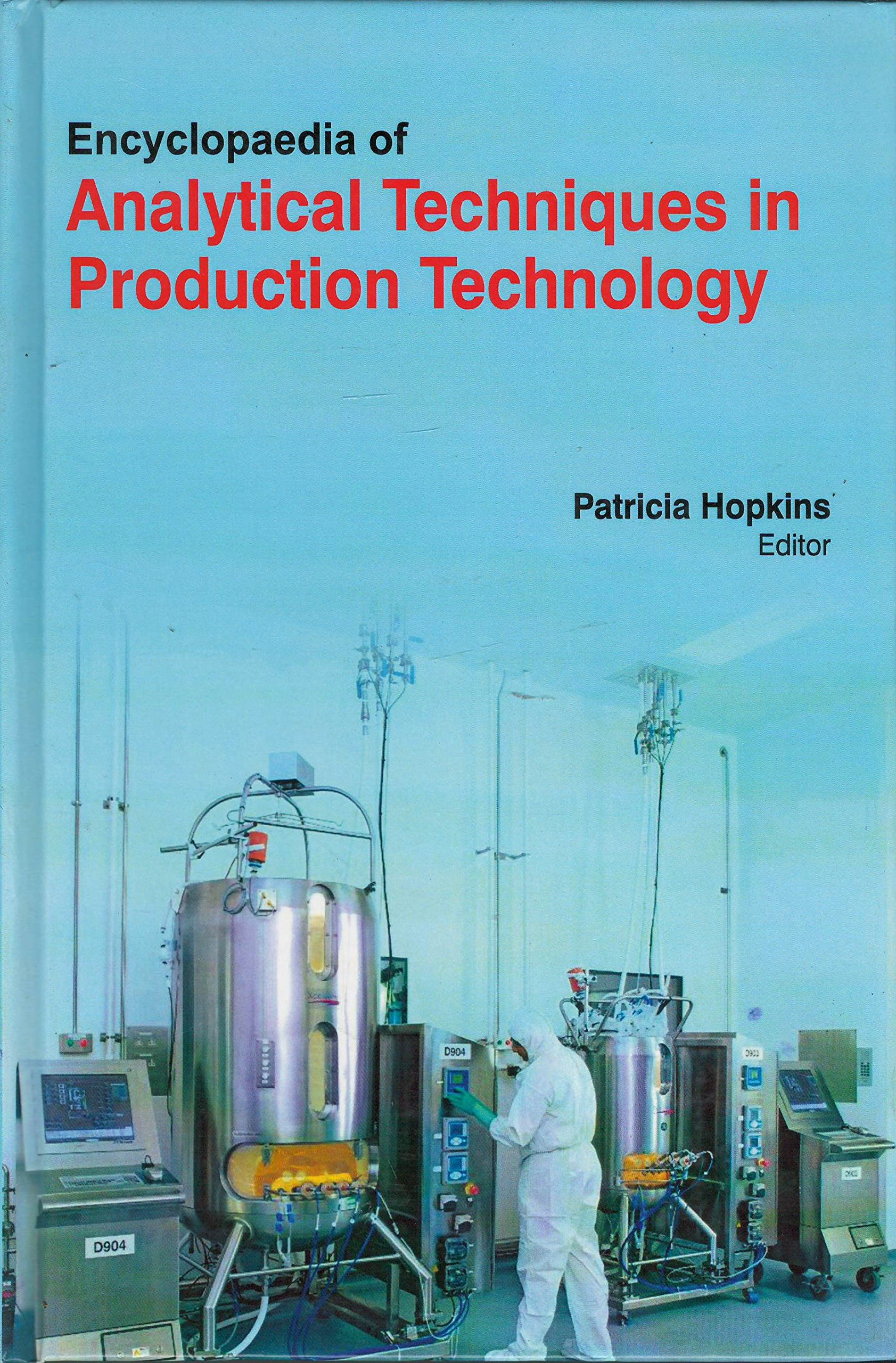 Encyclopaedia Of Analytical Techniques In Production Technology (3 Volumes) pdf