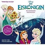 Die Eiskönigin: Die schönsten Geschichten (Die Eiskönigin 2)
