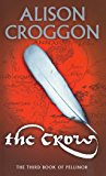 The Crow: The Third Book of Pellinor (The Books of Pellinor)
