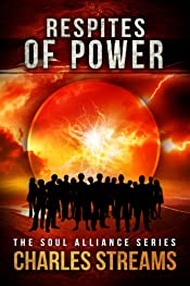 Respites of Power (The Soul Alliance Book 1)