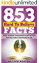 853 Hard To Believe Facts: Better Explained, Counterintuitive and Fun Trivia from the Creator of RaiseYourBrain.com (Paramount Trivia and Quizzes)