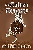The Golden Dynasty (Fantasyland Series Book 2)