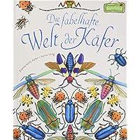 Die fabelhafte Welt der Käfer (Naturkind)