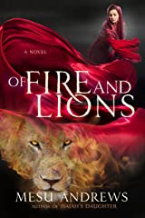 Of Fire and Lions: A Novel Kindle Edition