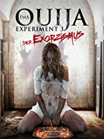 Das Ouija Experiment 3 - Ouija Exorzismus [dt./OV]