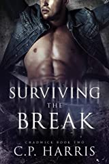 Surviving the Break (Chadwick #2) Kindle Edition