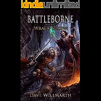 Battleborne Book 2: Wrack and Ruin