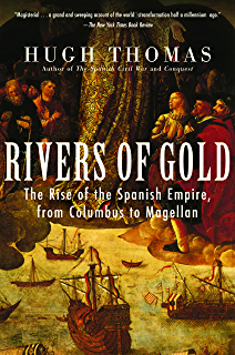 Amazon conquest cortes montezuma and the fall of old mexico rivers of gold the rise of the spanish empire from columbus to magellan fandeluxe Images