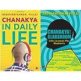 Chanakya in Daily Life + Chanakya in Classroom (Set of 2 books)