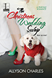 The Christmas Wedding Swap (Pineville)