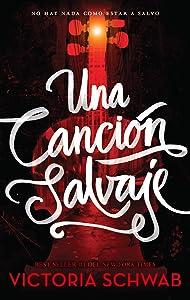 Una cancion salvaje (Spanish Edition)
