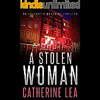 A Stolen Woman (An Elizabeth McClaine Thriller Book 3) (English Edition)