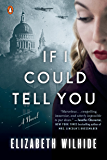 If I Could Tell You: A Novel