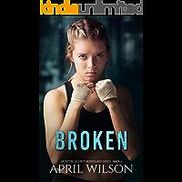 Broken: (McIntyre Security Bodyguard Series - Book 3) book cover