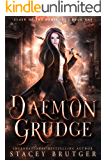 Daemon Grudge (Clash of the Demigods Book 1)