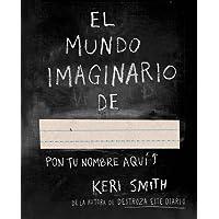 El mundo imaginario de... (Libros Singulares)